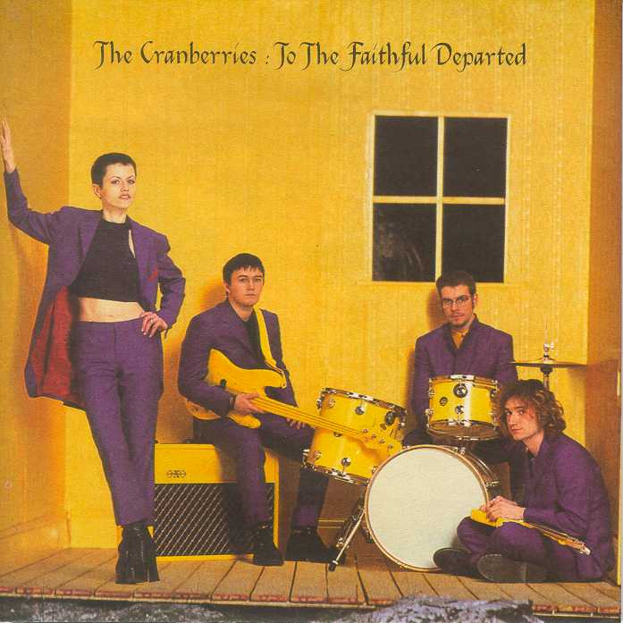 "THE CRANBERRIES""To The Faithful Departed"""