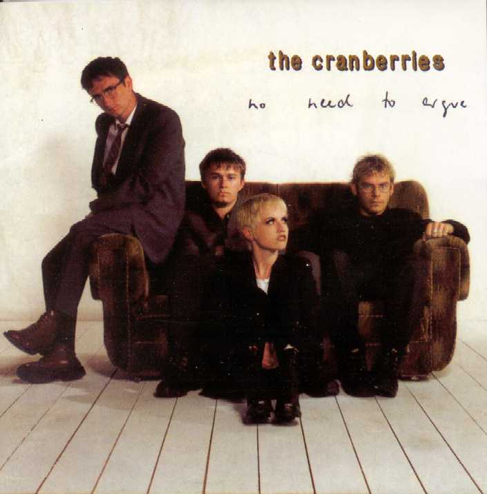 """THE CRANBERRIES """"No Need to Argue"""""""